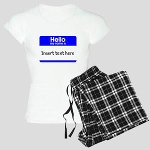 Hello my name is insert Women's Light Pajamas