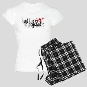Hot in Psychotic Pajamas