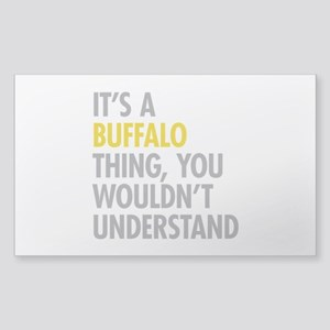 Its A Buffalo Thing Sticker (Rectangle)