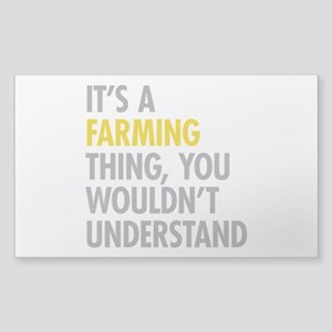 Its A Farming Thing Sticker (Rectangle)