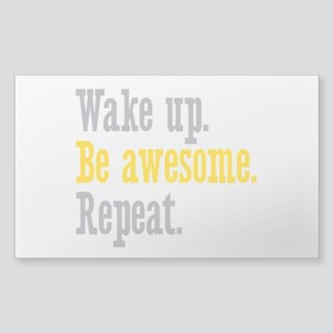 Wake Up Be Awesome Sticker (Rectangle)