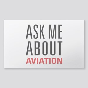 Aviation - Ask Me About Sticker (Rectangle)