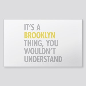 Brooklyn Thing Sticker (Rectangle)