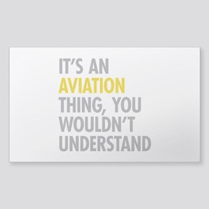 Its An Aviation Thing Sticker (Rectangle)