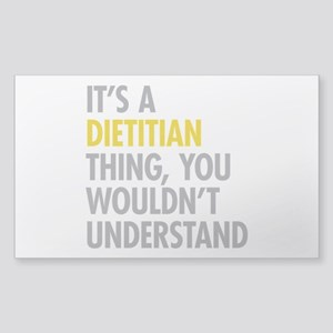 Its A Dietitian Thing Sticker (Rectangle)