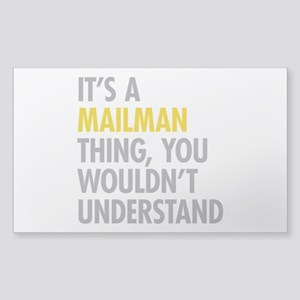 Its A Mailman Thing Sticker (Rectangle)