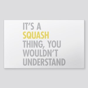 Its A Sqash Thing Sticker (Rectangle)