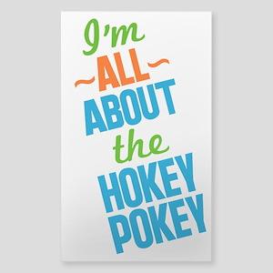 I'm All About The Hokey Pokey Sticker
