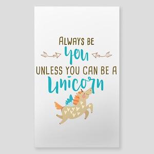 Always Be Unicorn Sticker (Rectangle)