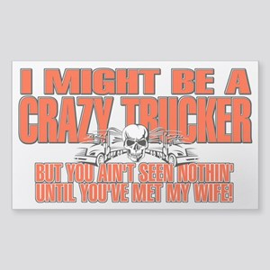 Crazy Trucker Sticker (Rectangle)