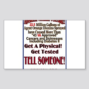 Agent Orange Tell Someone Sticker (Rectangle)