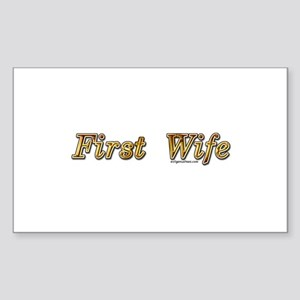 First wife snarky Sticker (Rectangle)