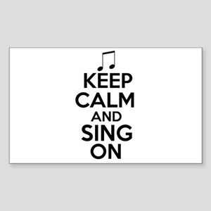 Keep Calm and Sing On Sticker