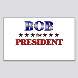 BOB for president Rectangle Sticker