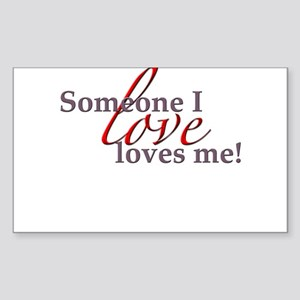 Someone I Love Rectangle Sticker