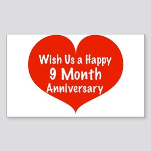 Wish us a Happy 9 month Anniversary Sticker (Recta