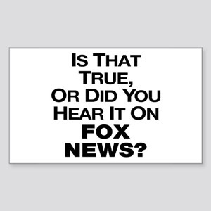 True or Fox News? Sticker (Rectangle)