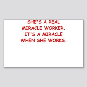 miracle worker Sticker