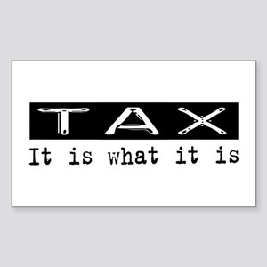 Tax Is Rectangle Sticker