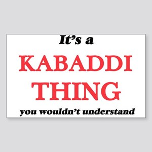 It's a Kabaddi thing, you wouldn't Sticker