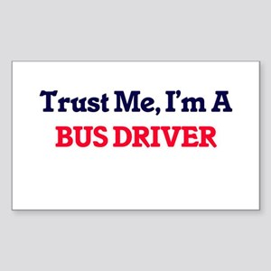 Trust me, I'm a Bus Driver Sticker