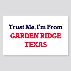 Trust Me, I'm from Garden Ridge Texas Sticker