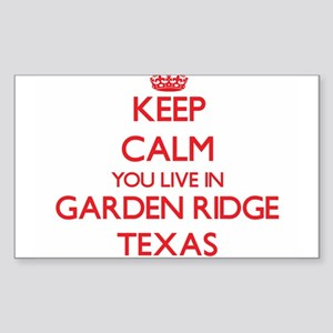 Keep calm you live in Garden Ridge Texas Sticker
