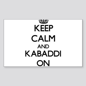 Keep calm and Kabaddi ON Sticker