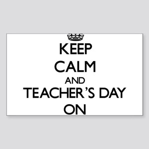 Keep Calm and Teacher'S Day ON Sticker