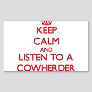 Keep Calm and Listen to a Cowherder Sticker