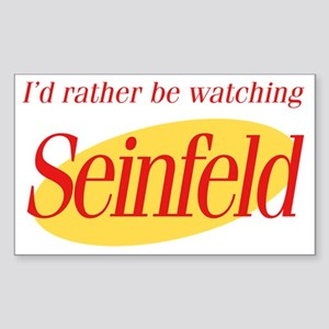 Id rather be watching Seinfeld Sticker (Rectangle)