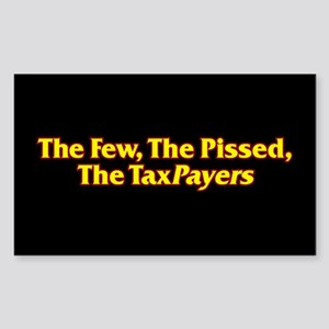 The Few, The Pissed, The TaxPayers Sticker (Rectan