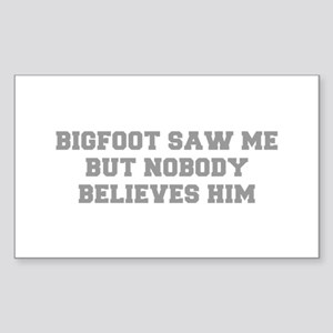 BIGFOOT-SAW-ME-FRESH-GRAY Sticker