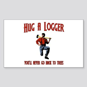 780cdd7d Hug A Logger. You'll Never Go Back To Trees Sticke