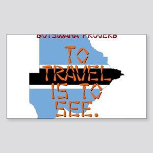 To Travel Is To See - Botswana Sticker (Rectangle)