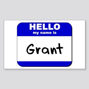 hello my name is grant Rectangle Sticker