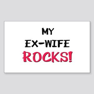 My EX-WIFE ROCKS! Rectangle Sticker