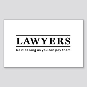 Lawyers do it as long as paid Sticker