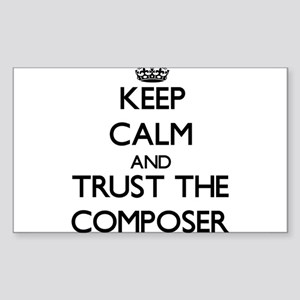 Keep Calm and Trust the Composer Sticker