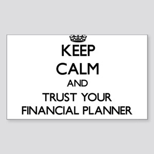 Keep Calm and Trust Your Financial Planner Sticker
