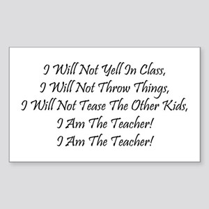 I Am The Teacher! Rectangle Sticker