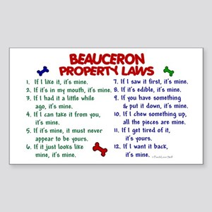 Beauceron Property Laws 2 Rectangle Sticker