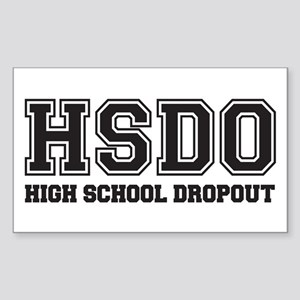 High School Dropout Stickers - CafePress