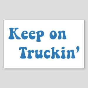 Keep Truckin Rectangle Stickers - CafePress