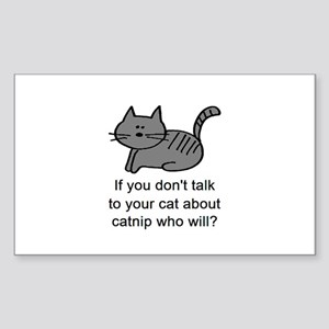 Talk to your cat Rectangle Sticker