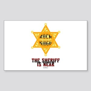 The Sheriff is Near Rectangle Sticker