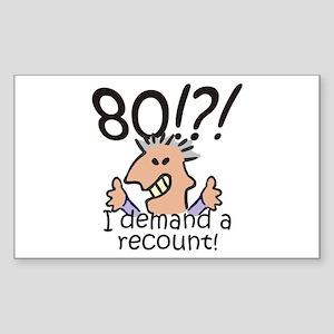 Recount 80th Birthday Sticker (Rectangle)