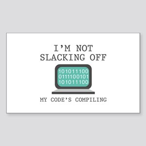 I'm Not Slacking Off Sticker (Rectangle)