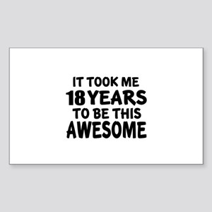18 Years To Be This Awesome Sticker (Rectangle)