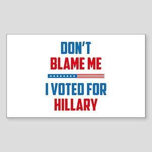 Don't Blame Me Sticker (Rectangle)